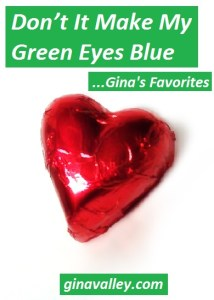 Humor Funny Humorous Family Life Love Laugh Laughter Parenting Mom Moms Dad Dads Parenting Child Kid Kids Children Son Sons Daughter Daughters Brother Brothers Sister Sisters Grandparent Grandma Grandpa Grandparents Grandfather Grandmother Parenting Gina Valley Don't It Make My Green Eyes Blue...Gina's Favorites Duh Moments
