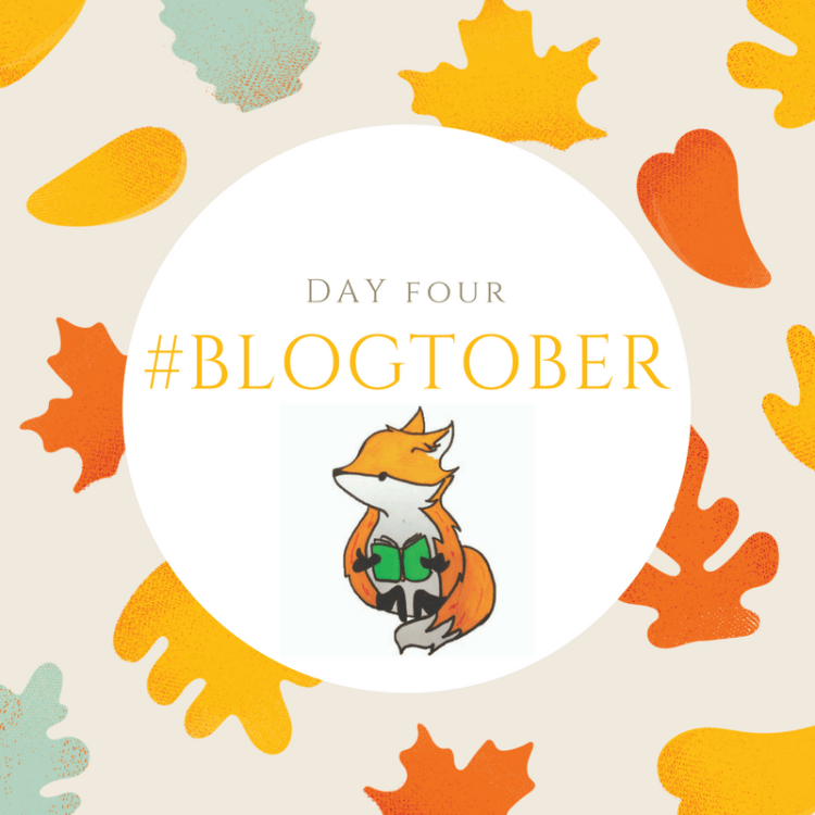 #BLOGTOBER day four.png