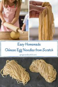 Homemade Chinese Egg Noodles From Scratch #homemadenoodles #eggnoodles #gingerandscotchnoodles
