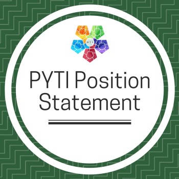 Official Position Statement from the PYTI Office