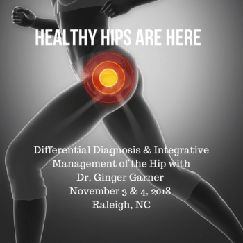 Differential Diagnosis & Integrative Management of the Hip (Fall 2018)