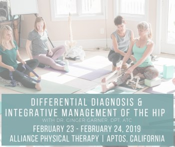 Differential Diagnosis & Integrative Management of the Hip (2019)