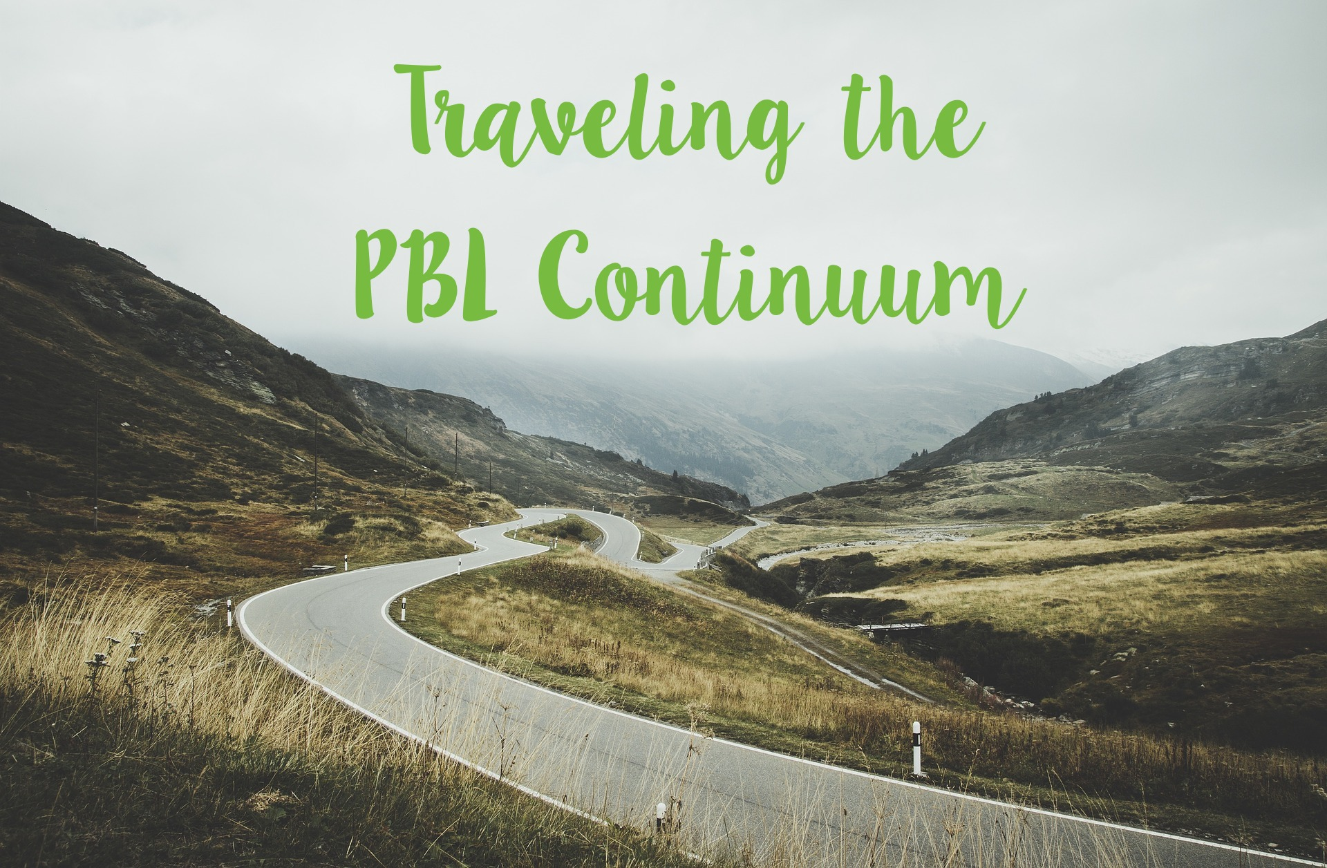Where Are You on the Continuum of PBL Implementation?