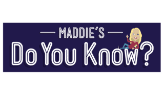 Toddler TV show Maddie's Do You Know logo