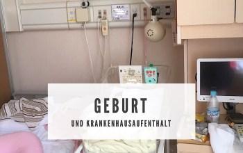 Geburt und Krankenhausaufenthalt