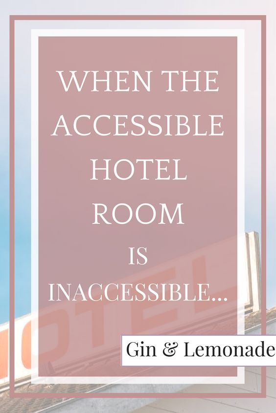 What happens when the accessible room is inaccessible...