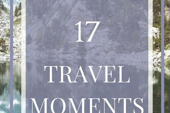 My Top 17 Travel Memories
