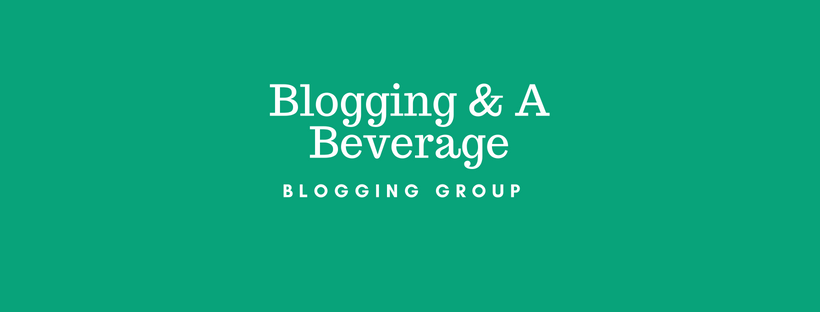 Blogging & A Beverage