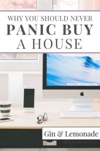 Why you should never panic-buy a house