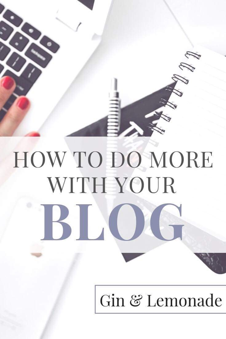 How To Do More With Your Blog