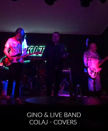 Gino & Live Band – Colaj – Covers