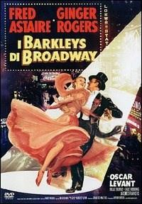Locandina I Barkleys di Broadway