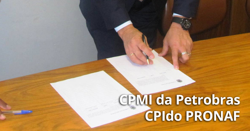Assinatura pela instauração da CPMI da Petrobras e do PRONAF