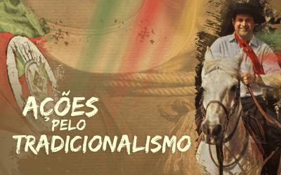 AÇÕES EM DEFESA DO TRADICIONALISMO DO RS