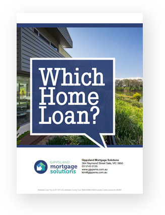 Gippsland Mortgage Solutions brochure cover for Which Home Loan