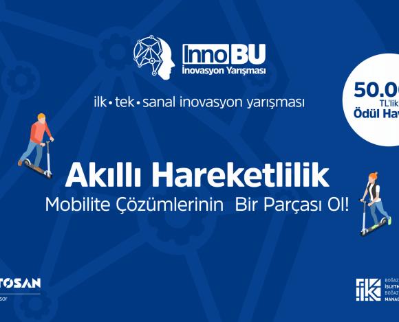 Türkiye'nin İlk ve Tek Sanal İnovasyon Yarışması InnoBU'nun Başvuruları Açıldı!