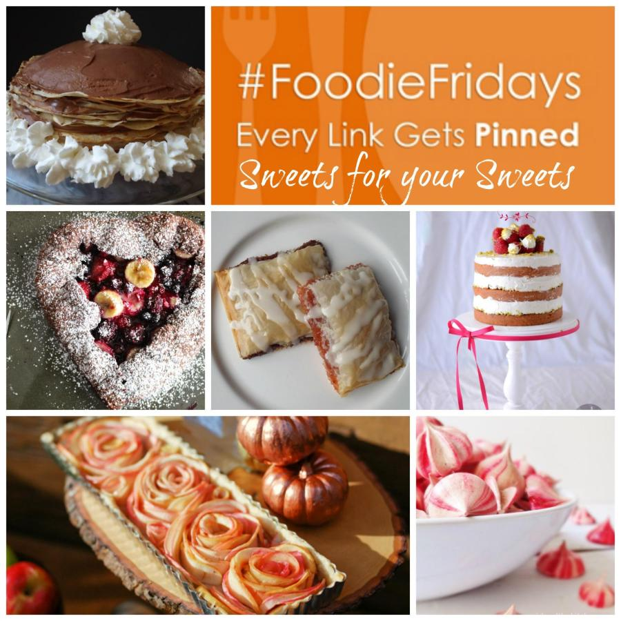 Foodie Friday Sweets for your Sweets.  https://girlandthekitchen.com