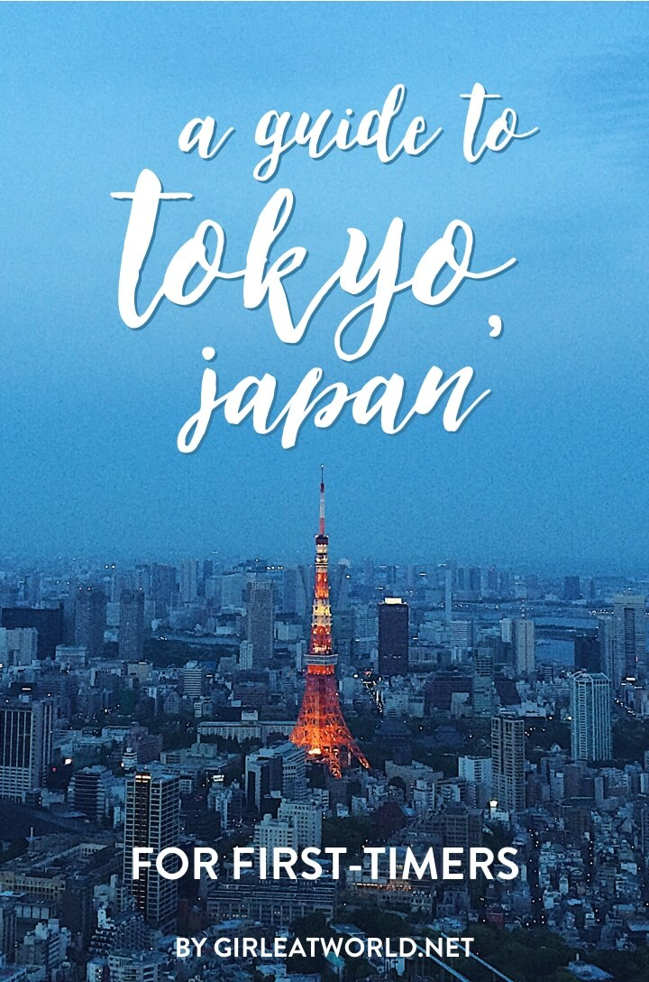 First Time in Tokyo? The Complete Tokyo Travel Guide and Itinerary