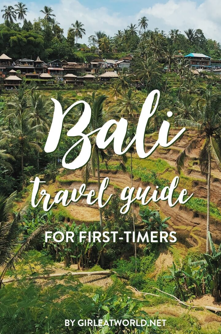 Bali Travel Guide for First-timers (from a veteran visitor)