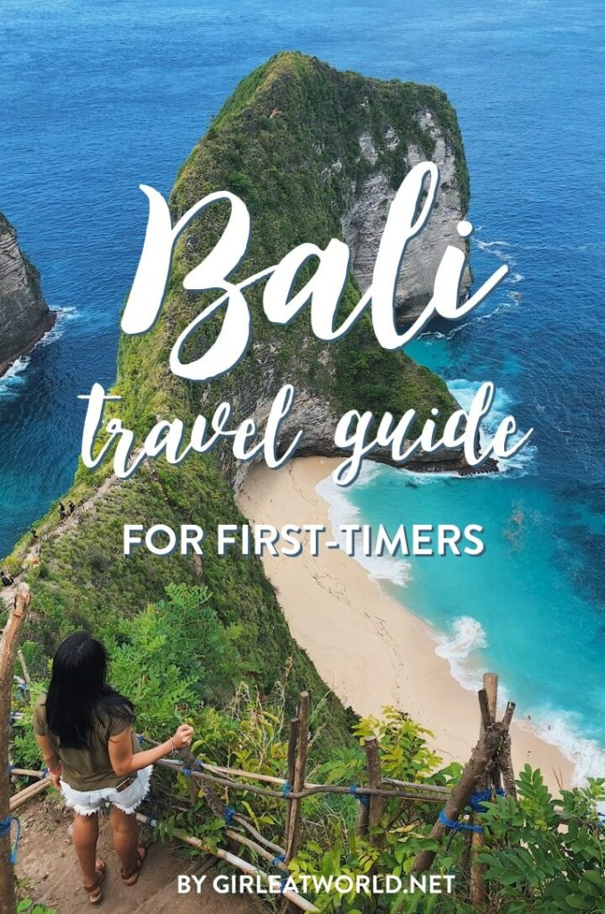 Bali Travel Guide For First Timers From A Veteran Visitor Girl