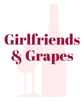Girlfriends & Grapes
