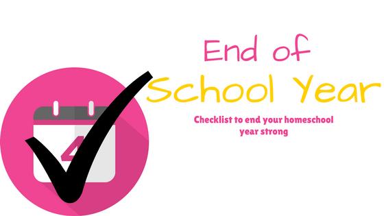 End of Homeschool Year Checklist
