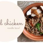 grilled chicken noodle bowl blog title