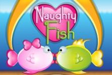 Naughty Fish