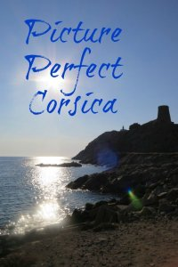 Picture Perfect Corsica - by Girl Gone Gallic