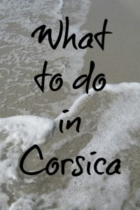 What to do in Corsica - by Girl Gone Gallic