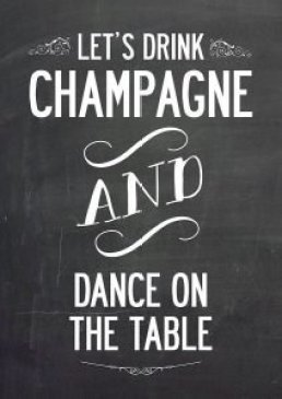 French Champagne - Let's drink Champagne and dance on the table