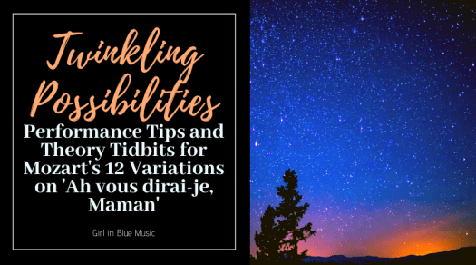 Title image for Twinkling Possibilities Performance Tips and Theory Tidbits for Mozart's 12 Variations on 'Ah vous dirai-je, Maman' with an image of a sunset starry sky on the right fading from purple to blue to orange