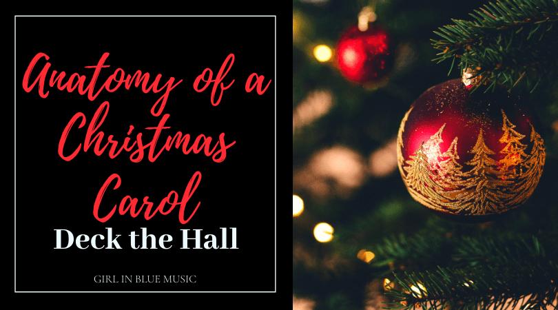 Anatomy of a Christmas Carol: Deck the Hall