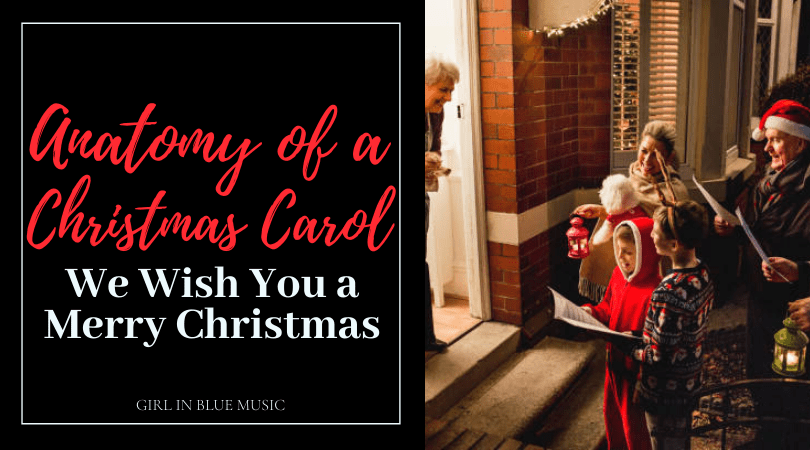 Anatomy of a Christmas Carol: We Wish You a Merry Christmas header text with image of family dressed in red with santa hats caroling to a house