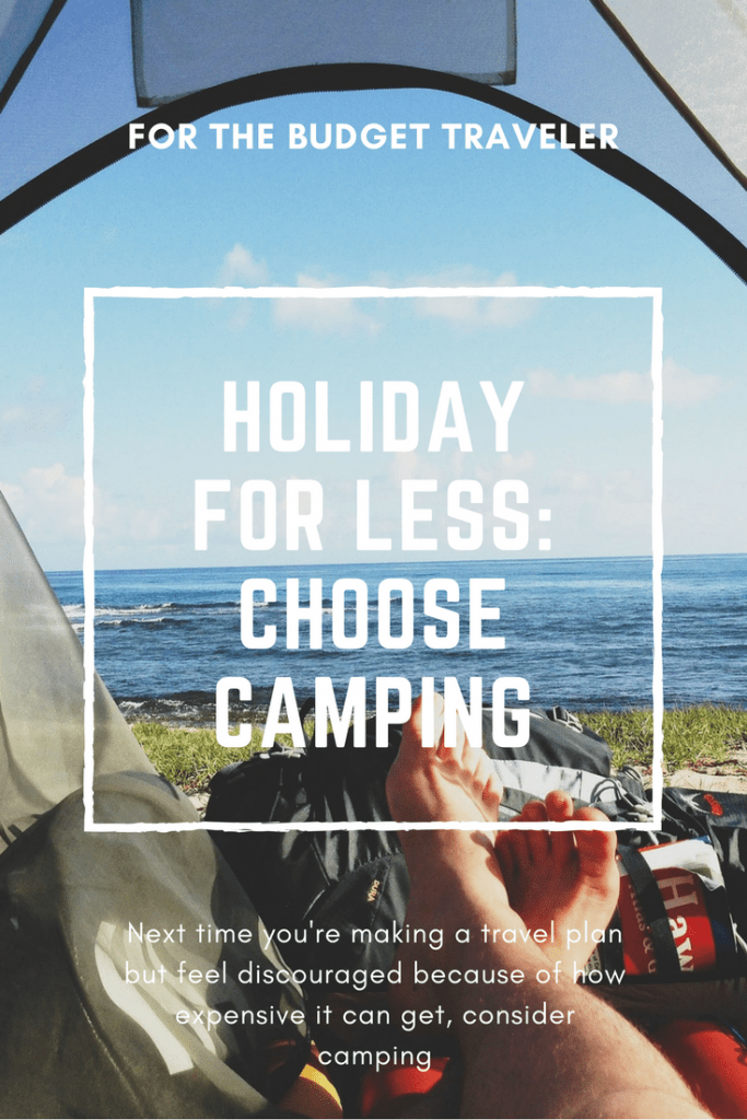 Holiday for Less: Choose Camping #camping #budgettravel #optoutside #holidayforless #travel