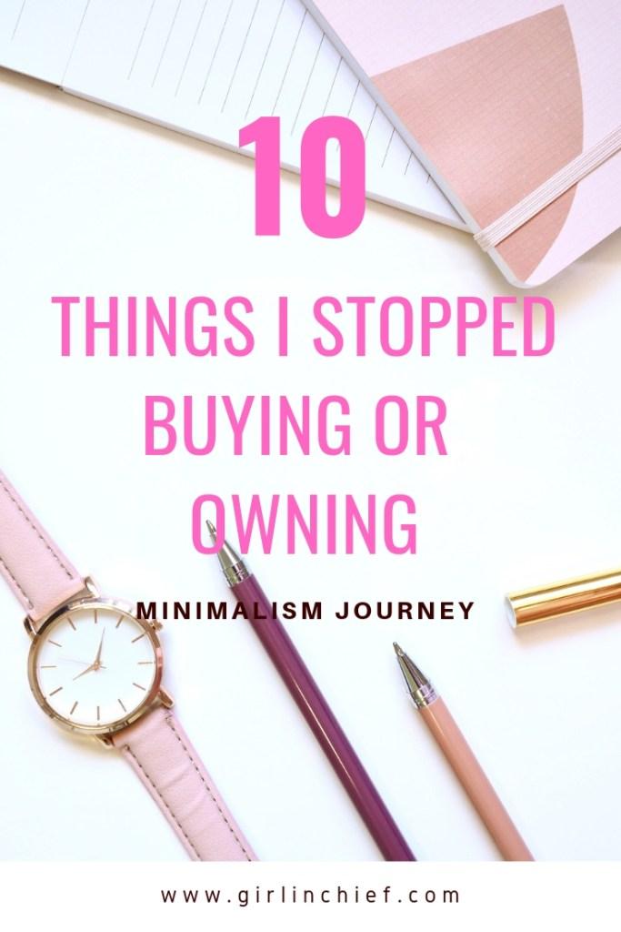 Minimalism Journey: 10 Things I Stopped Buying Or Owning #minimalism #lifestyle #lessismore #minimalist