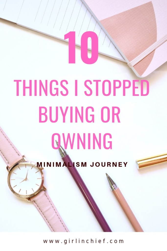 Minimalism Journey: 10 Things I Stopped Buying Or Owning #minimalism #lifestyle #lessismore #minimalist