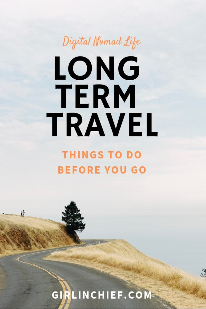 Long Term Travel: Things to do before you go  #digitalnomad #longtermtravel #traveltips