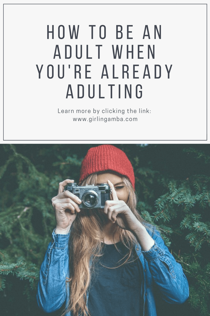 Want to know how to be an adult when you're technically already adulting? Pin for late!