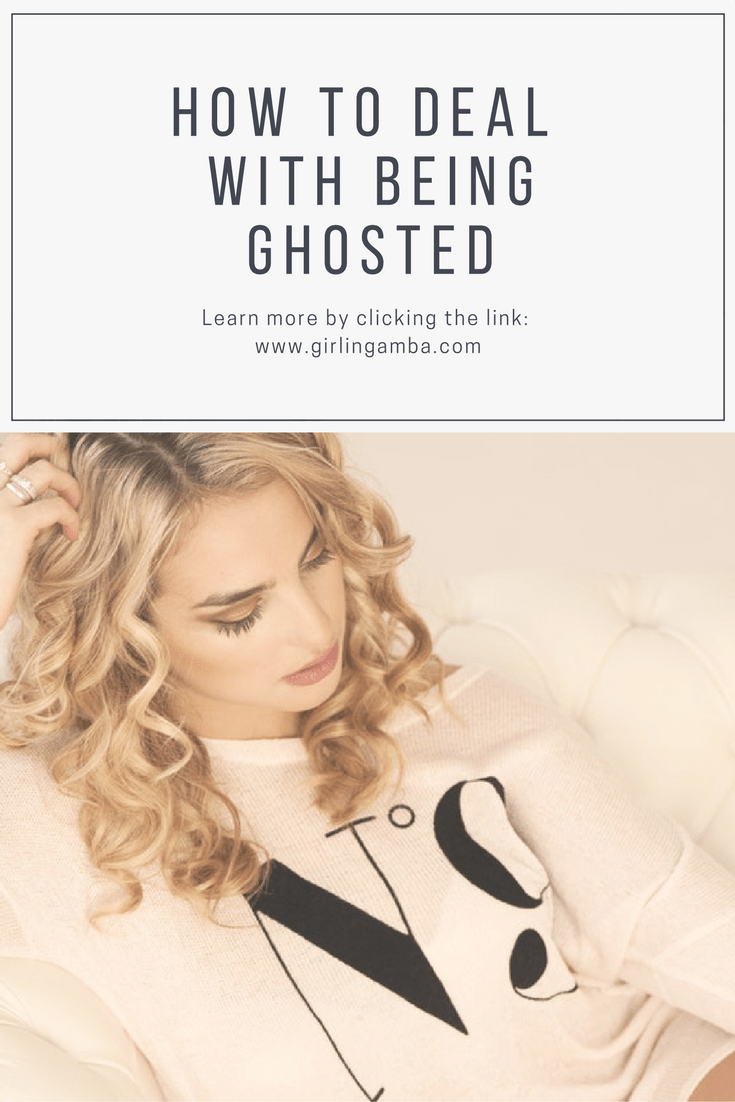 Being ghosted sucks a lot. Find out how to deal with being ghosted. Pin for later!