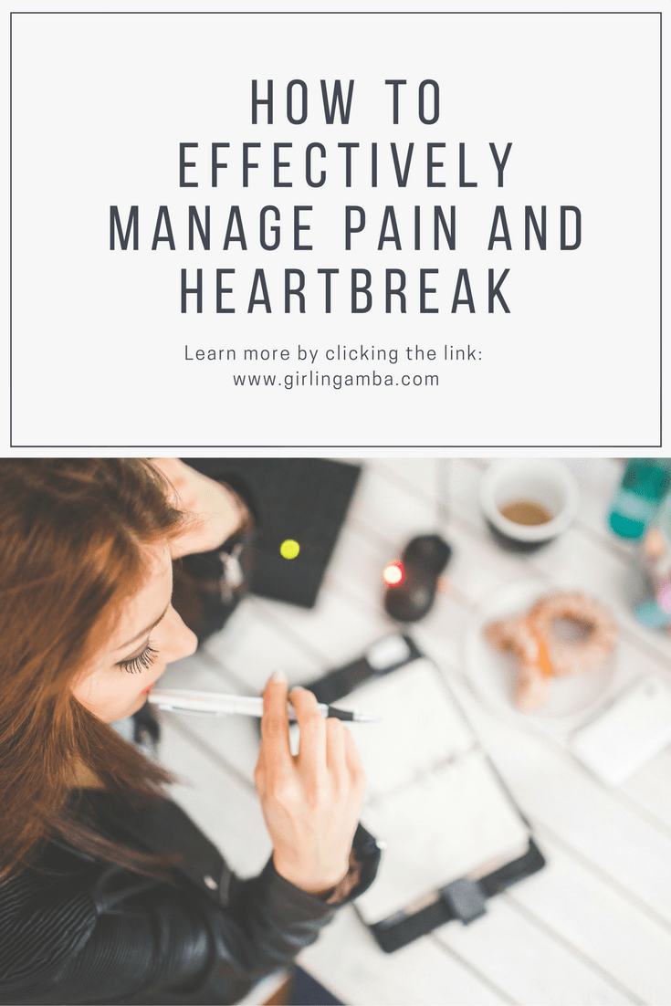 trying to manage pain and heartbreak