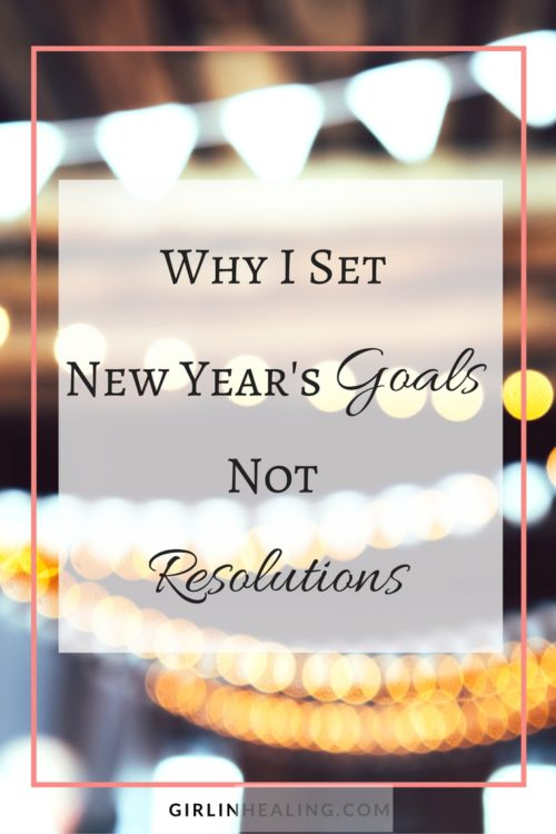 Why I Set New Years Goals Not Resolutions. Goals are much more attainable and there is less pressure attached.