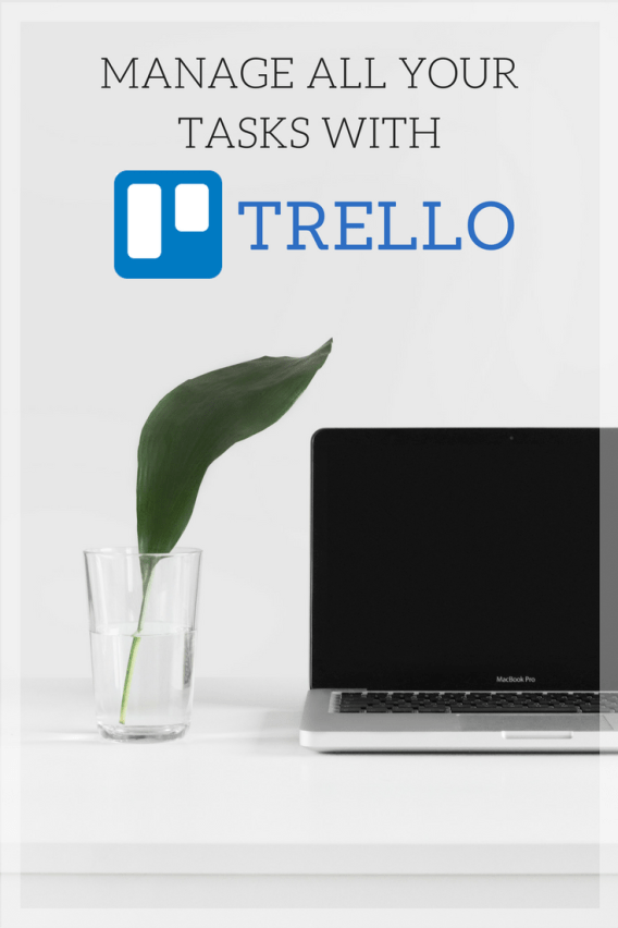 Manage your tasks with Trello