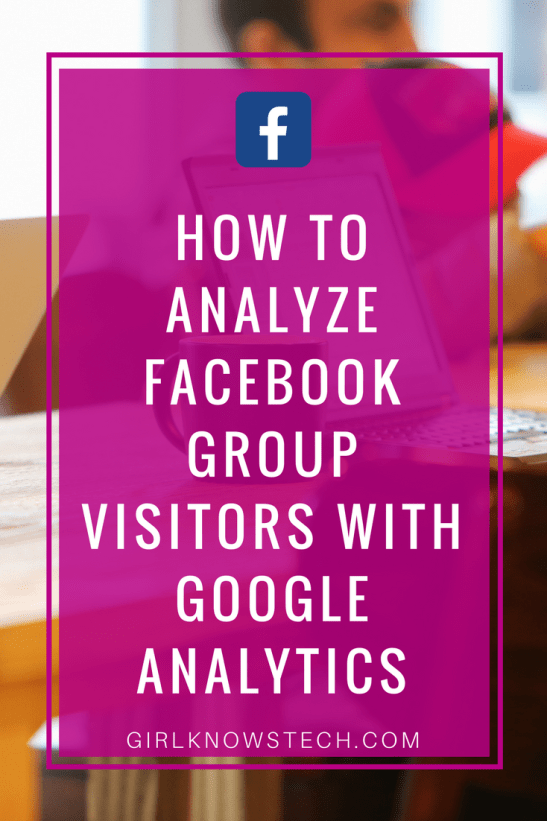 Analyze Facebook Group Visitors with Google Analytics