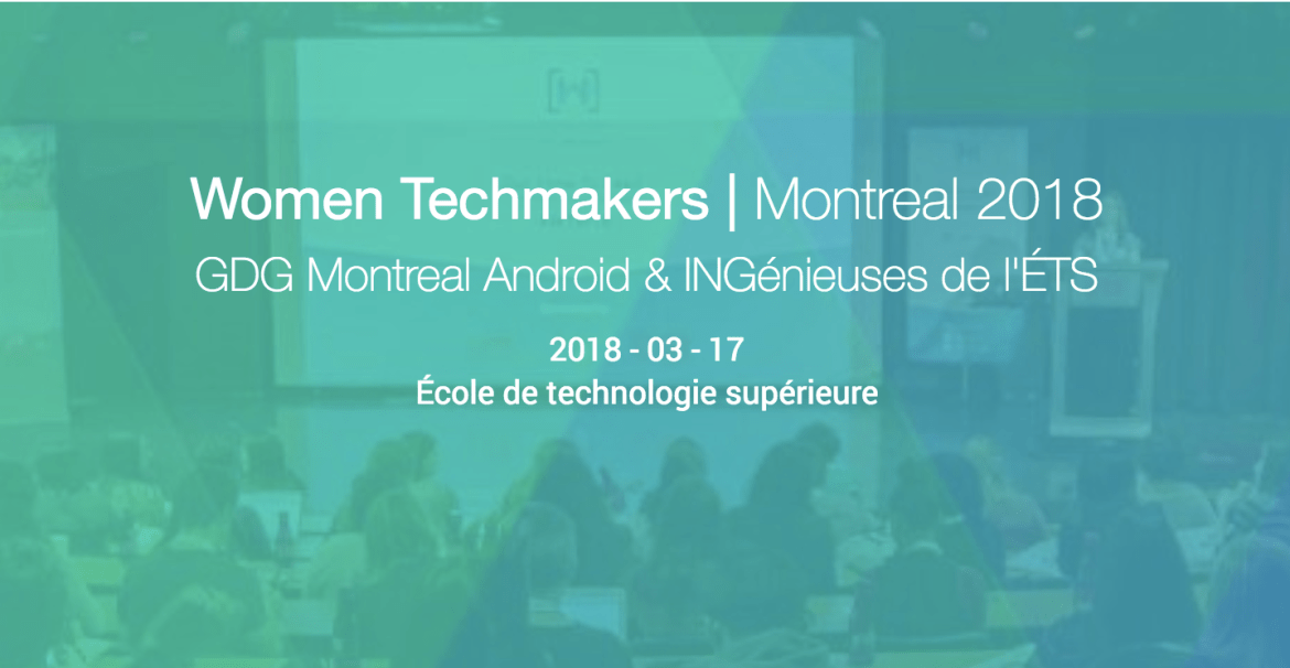 Women Techmakers Montreal 2018