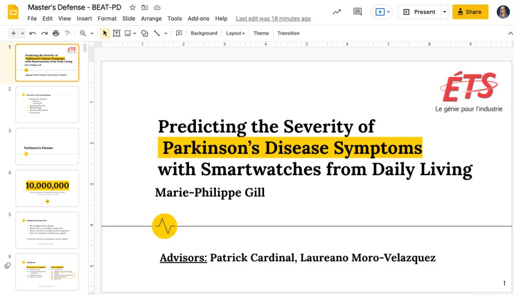 """Capture d'écran de la première diapositive de mon Google Slides pour ma défense. Il est essentiel de créer un PowerPoint de qualité pour se préparer à défendre sa thèse. On peut lire sur la page «Predicting the Severity of Parkinson's Disease Symptoms with Smartwatches from Daily Living"""""""