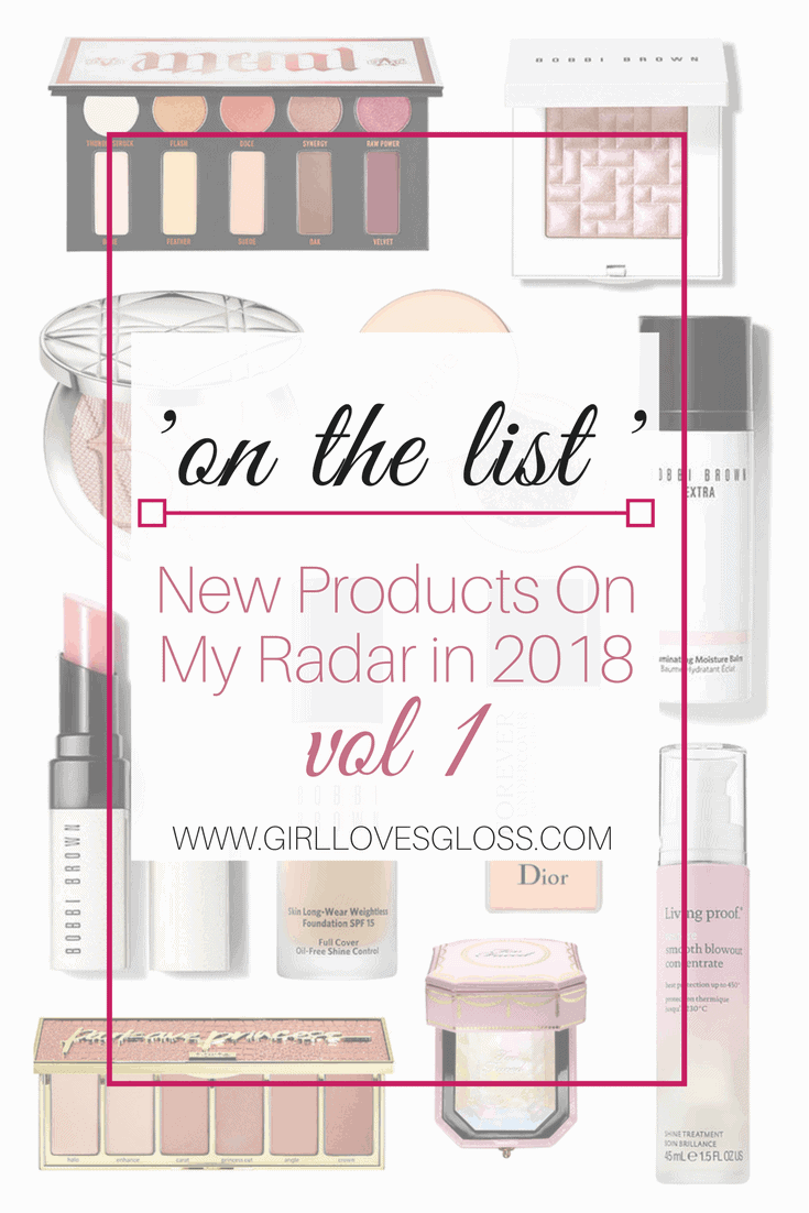 2018 New Beauty Releases and Wish List