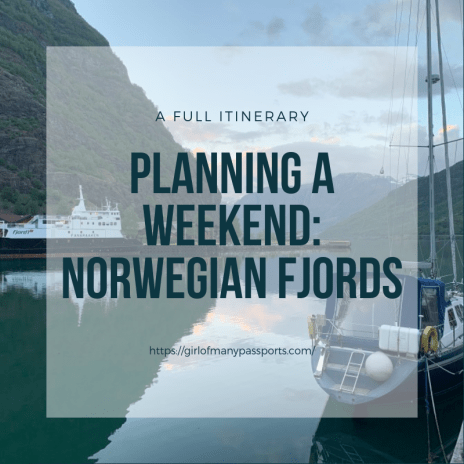 Planning a Weekend: Norwegian Fjords | A Girl of Many Passports