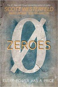 Zeroes by scott westerfeld book release