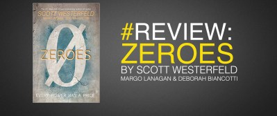 Zeroes review-scott-westerfeld